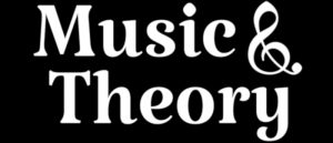Welcome to Music and Theory!