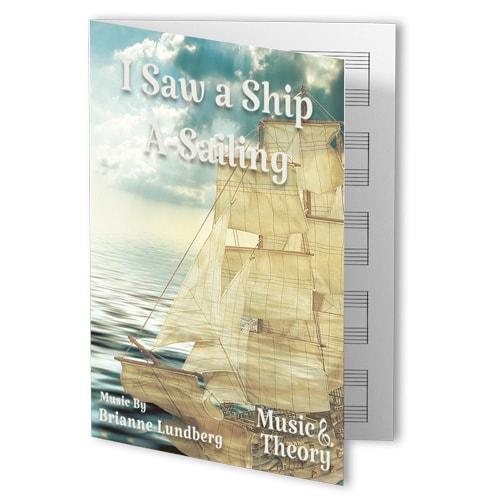 I Saw a Ship A-Sailing
